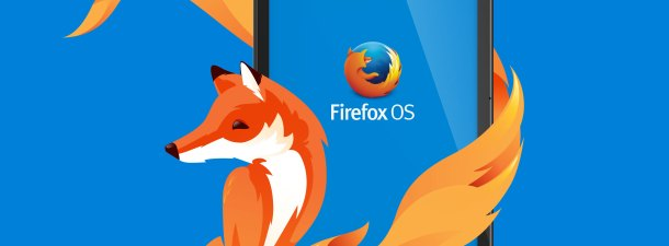 Fast, open and smart: Why Firefox OS is a game-changer